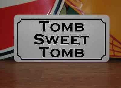 TOMB SWEET TOMB Vintage Metal Sign 4 Halloween Haunted House Funeral Graveyard](Halloween Graveyard Dessert)