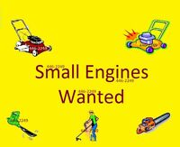 WANTED: small engines working or not working