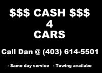SAME DAY PICKUP CASH FOR CARS TRUCKS DAN 403 614 5501