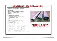"""(440-16)  MEMBRANE SOUS-PLANCHER """"ISOLANT"""" 0.25$ /P.C"""