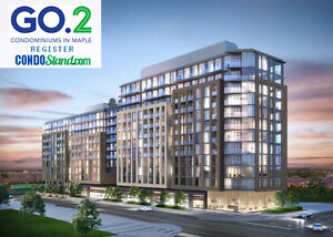 GO 2 CONDOS IN MAPLE COMING SOON ( REGISTER NOW )