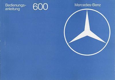 MERCEDES   600     W 100   Betriebsanleitung   1977    Bedienungsanleitung   BA