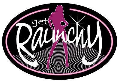 Get Raunchy