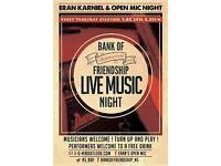 This Thu: Eran's Open mic night at Bank of Friendship pub, sign up 8pm