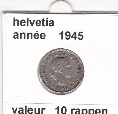 S 1) pieces suisse de 10 rappen de 1945  voir description
