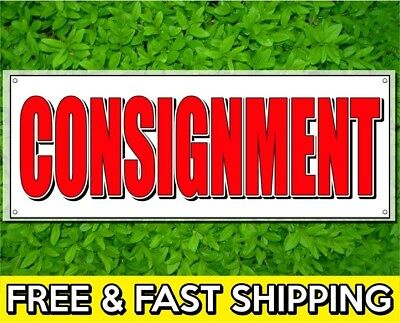 4 X 10 Ft Consignment Sign Banner 13oz Vinyl W Grommets Retail Store Offer