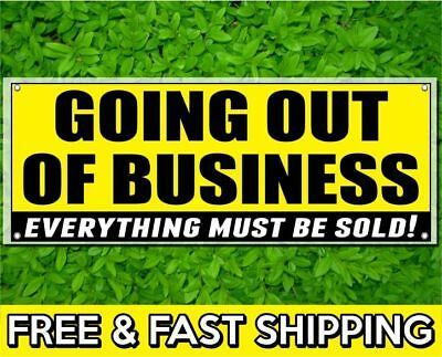 Going Out Of Business Vinyl Sign 13oz Banner W Grommets Store Closing Sale