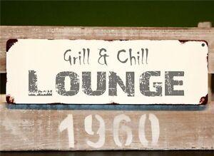 Blechschild Dekoschild Grill und Chill Lounge Vintage Shabby Chic