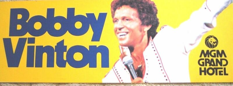 "Bobby Vinton Las Vegas Taxi Sign MGM Grand Hotel Las Vegas 12""x 36"""