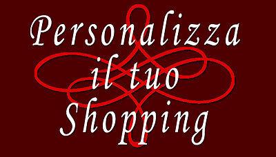 Personalizza il tuo Shopping