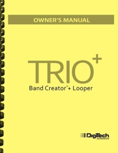 Digitech Trio Plus + Band Creator Looper OWNER