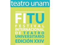 INTERNATIONAL UNIVERSITY THEATRE FESTIVAL in Mexico