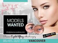 MODELS WANTED FOR NON-SURGICAL EYE-LIFT PROCEDURE MAY 30/31