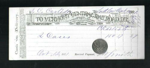 1871 VERMONT CENTRAL RAILROAD Freight Receipt Ludlow VT John Calvin Coolidge Sr.