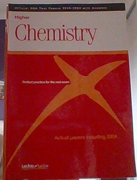 Higher Chemistry - Official SQA Past Papers with Answers (2000-2004) | in  Elderslie, Renfrewshire | Gumtree
