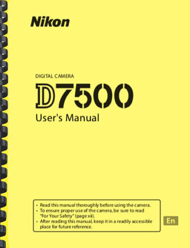 Nikon D7500 Digital Camera USER