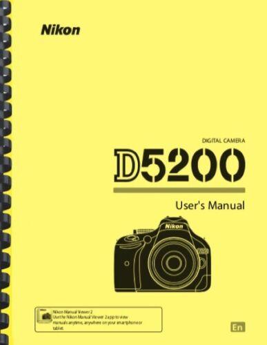 Nikon D5200 Digital Camera USER OWNER