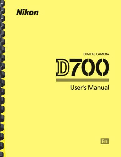 Nikon D700 Digital Camera OWNER USER