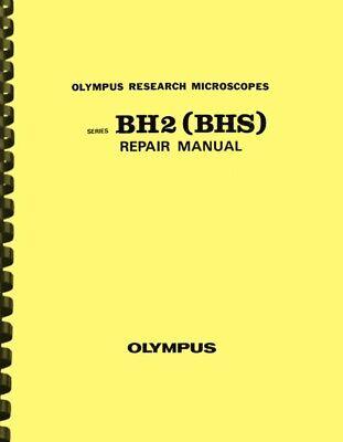 Olympus Bh2 Bhs Biological Microscope Repair Service Manual