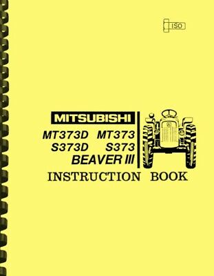 Mitsubishi Beaver Iii Mt373 Mt373d S373 S373d Tractor Owners Instruction Manual