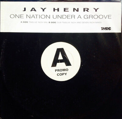 Jay Henry / One Nation Under A Groove