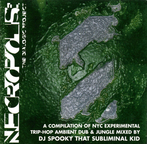 Necropolis The Dialogic Project Dj Spooky Cd 1996 Knitting Factory Works