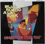 LP gebruikt - Blue Rondo à La Turk - Chewing The Fat