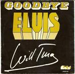 Single vinyl / 7 inch - Will Tura - Goodbye Elvis