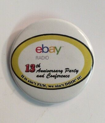 White 13th Anniversary Party Radio Pin Button eBay Open 2017 Las Vegas Swag