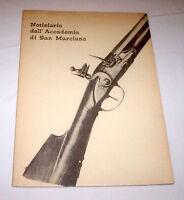 Militaria Armi Antiche Notiziario Accademia San Marciano Fucile Mod. 1752 - 1967 -  - ebay.it