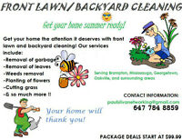 FRONT LAWN AND BACKYARD CLEANING THIS WEEKEND!! CALL NOW!!