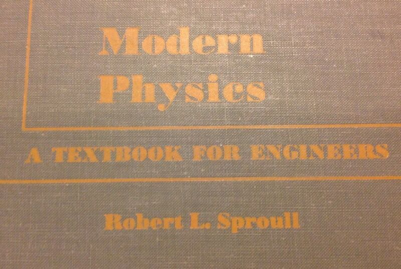 Modern Physics - A Textbook For Engineers - Robert L Sproull - HC - 1956