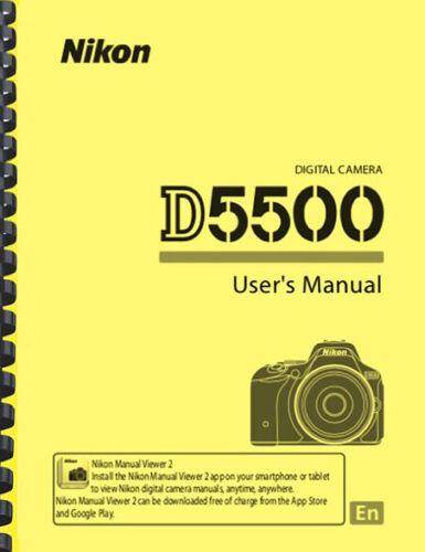 Nikon D5500 Digital Camera OWNER USER