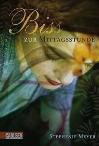 Biss zur Mittagsstunde von Stephenie Meyer (2007, Ebook)