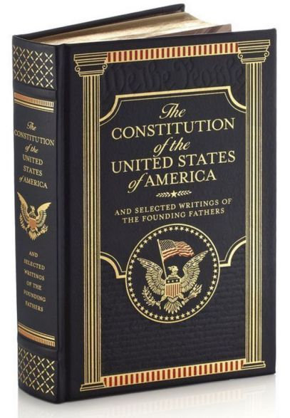 THE CONSTITUTION OF THE UNITED STATES OF AMERICA AND OTHER WRITINGS Leatherbound