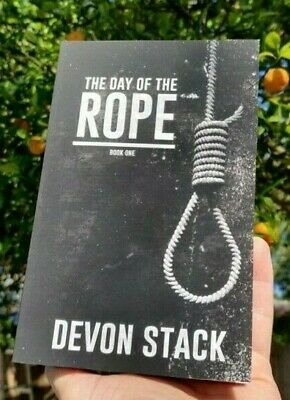 The Day Of The Rope by Devon Stack (new)