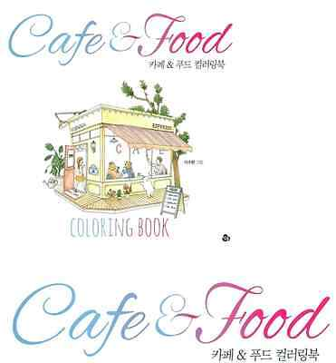 My Own Cafe Food Coloring Book Adult Anti Stress