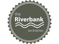 The Riverbank is recruiting for Restaurant Waiting Staff