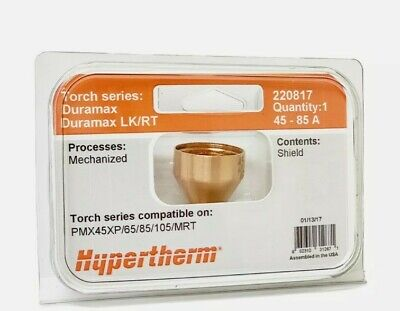 Hypertherm 220817 45a 85a Shield Powermax 45xp 65 85 105 Oem Duramax