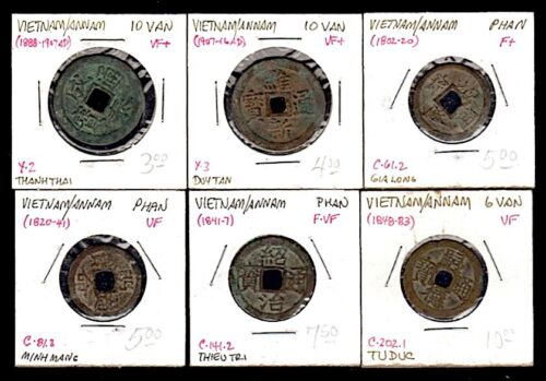 6 VIET NAM Square Hole Coins Phan+Van 1802-1907 F-VF Gia Long to Duy Tan PpdUSA