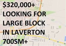 Wanted: Land in Laverton VIC Wanted $350,000 + Thomastown Whittlesea Area Preview