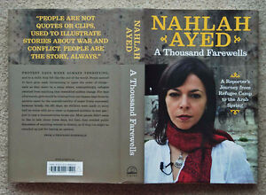 A Thousand Farewells: Refugee Camp To Arab Spring-Nahlah Ayed