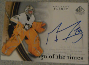 Marc-Andre Fleury , 2005-06 SP Authentic , Sign of the times Gatineau Ottawa / Gatineau Area image 1