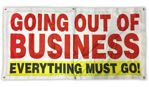 GOING OUT OF BUSINESS Banner Sign Vinyl Alternative 2x4 ft - Fabric wb