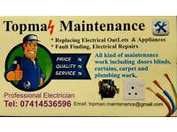 Electrician, General Maintenance/Gardening, Blinds/Curtains fixing & Handy Man