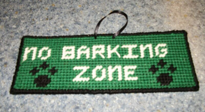 Brand New Cute Needlepoint Dog Sign No Barking Zone For Dog Rescue Charity