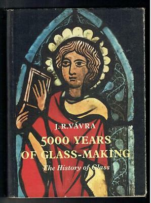 Used, Vavra, J R; 5000 Years of Glass Making. Heffer 1955 Good for sale  Bristol