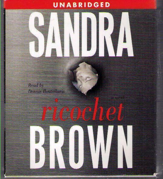 Ricochet by Sandra Brown CD Complete & Unabridged Thriller Boutsikaris