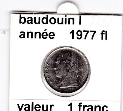 BF 3 )pieces de 1 francs  baudoui 1   1977 belgie  voir descrition &