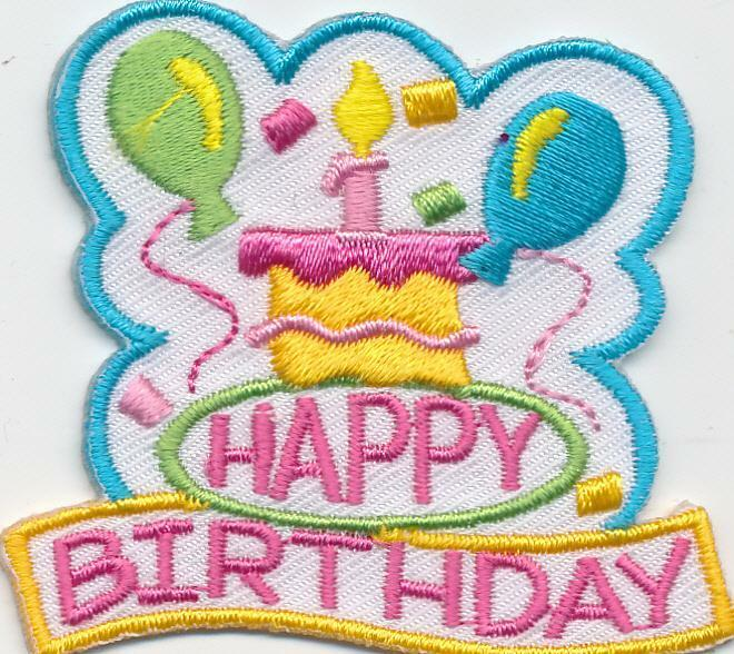 Girl Boy HAPPY BIRTHDAY WHITE Fun Patch Patches Crest Badge SCOUTS GUIDE Party